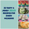35 Tasty & Jiggly Jello Recipes for Every Occasion