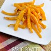Garlic Roasted Butternut Squash Fries