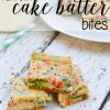 Funfetti Cake Batter Bites