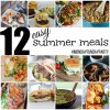 12 Easy Summer Meal Ideas #MondayFundayParty