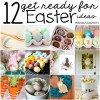 12 Fun Craft and Recipe Ideas for Easter