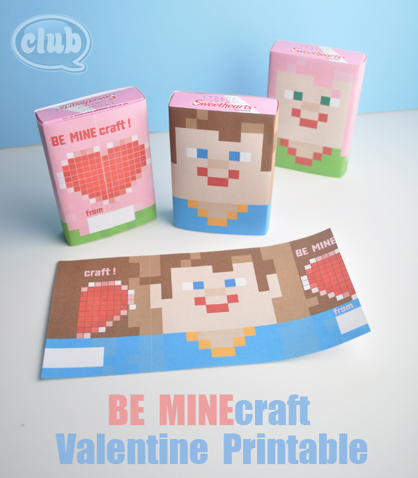 BE MINEcraft Valentines candy printable