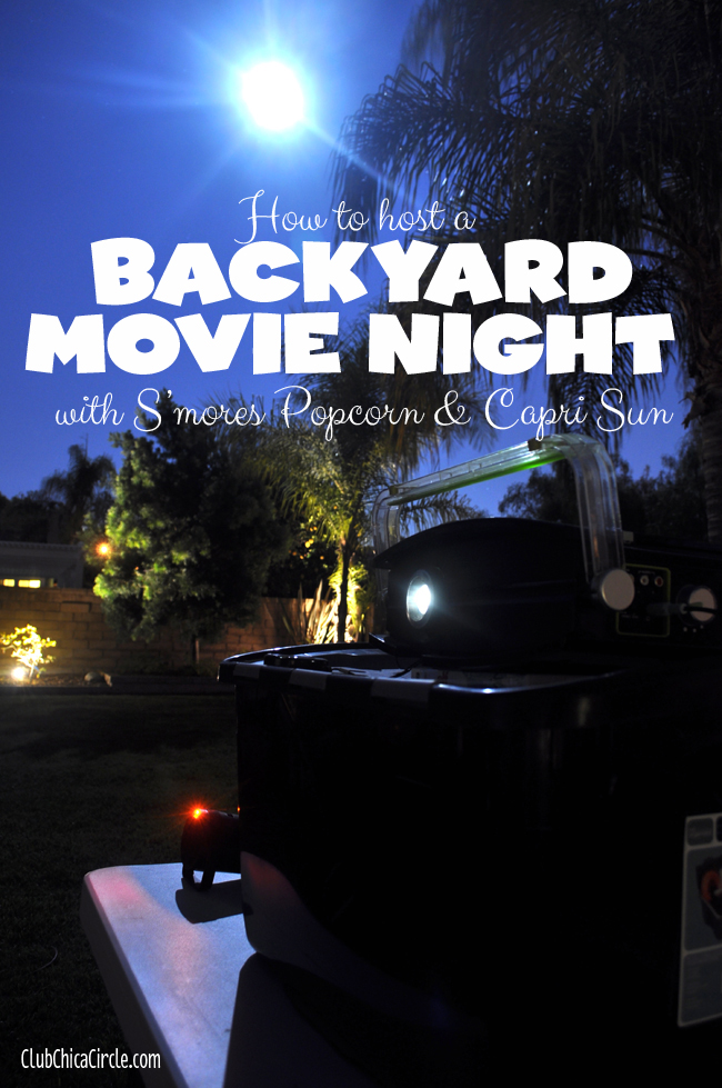 How to host backyard family movie night with capri sun and smores popcorn