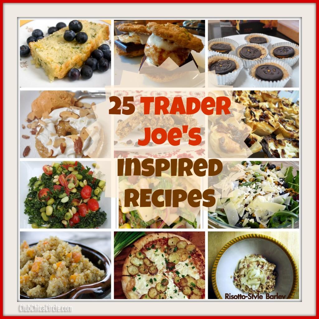 25 Trader Joe's Inspired Recipes