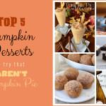 Top 5 Pumpkin Dessert Roundup