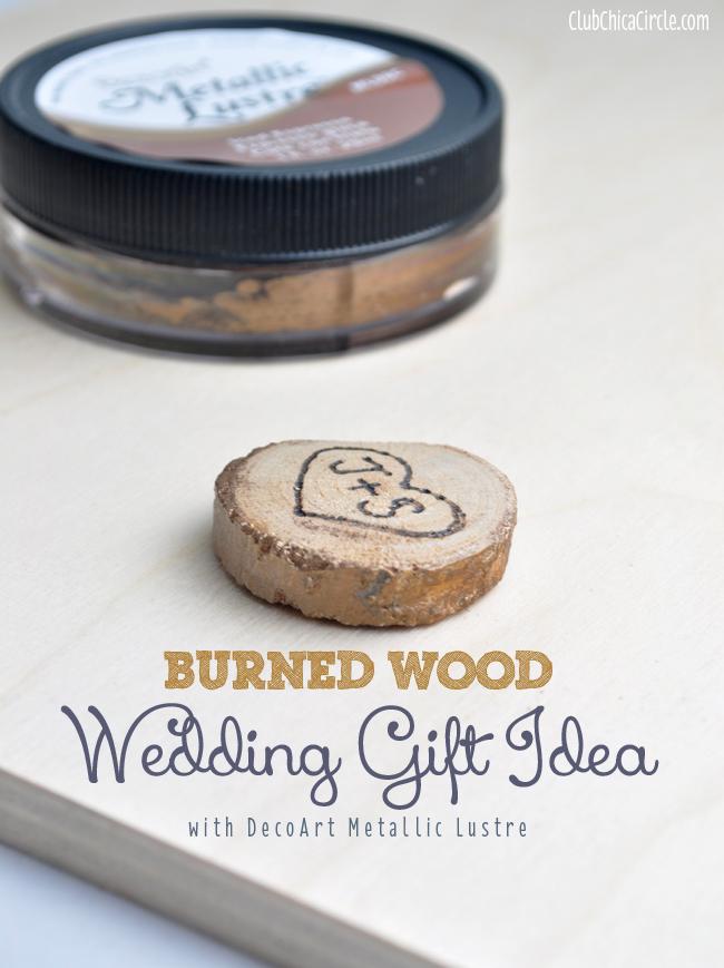 Burned Wood Slice Wedding Gift Idea