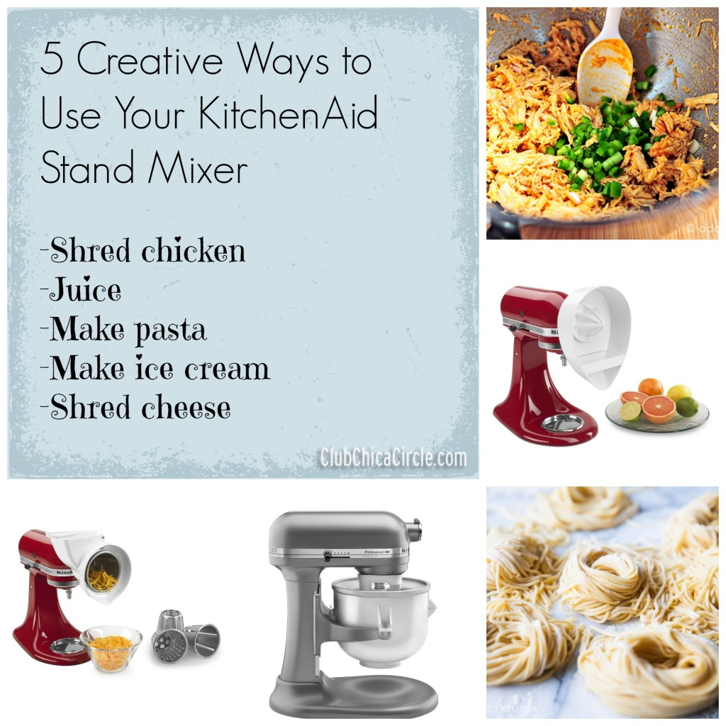 Kitchenaid Attachments Uses 5 Creative Ways To Use Your Kitchenaid Stand Mixer  Club Chica