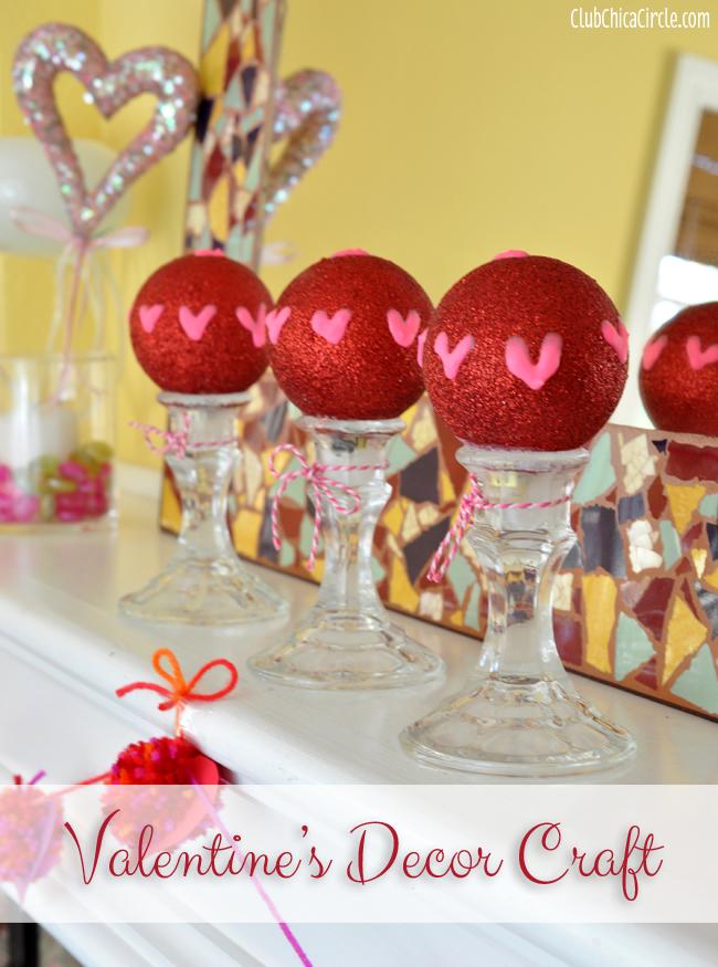 Easy Valentine S Day Decor Craft Idea Club Chica Circle Where