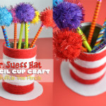 Dr. Suess Hat Homemade Pencil Cup craft lightning craft idea