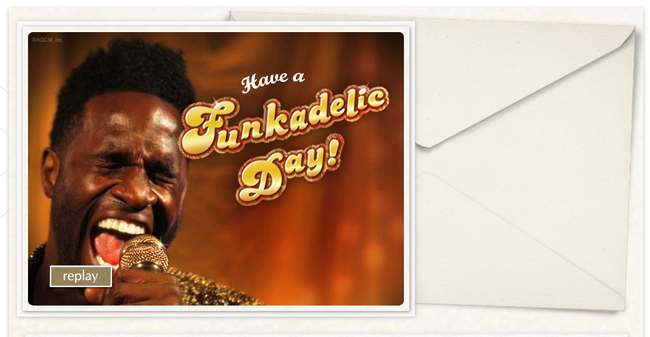 Have a funkadelic day video ecard