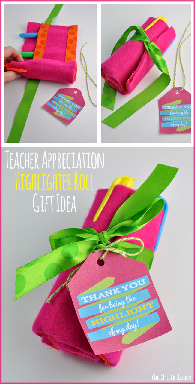 How to make a highlighter felt roll for Teacher Appreciation