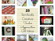 25 Terrifically Creative Teacher Appreciation Gift Ideas
