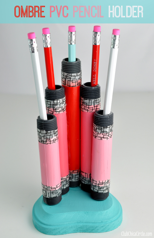OMBRE PVC pencil holder teacher appreciation craft idea