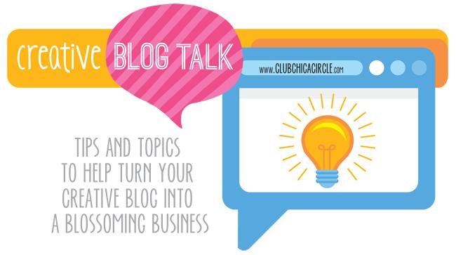 Creative Blog Talk  - blogging tips series