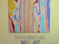 Wood Grain Colorful Wall Art DIY