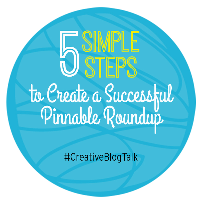 Create a Successful Blog Roundup - #CreativeBlogTalk