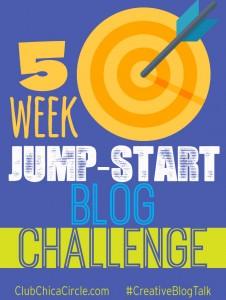 5 week Jumpstart Blog Challenge