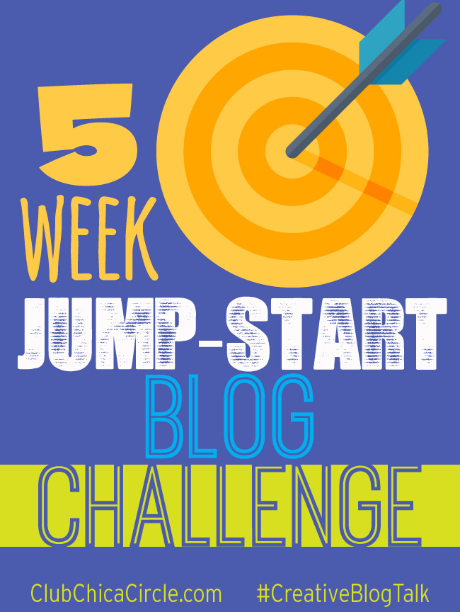 5 week Jumpstart Blog Challenge