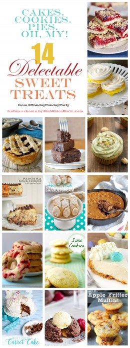14 Delectable Sweet Treats #MondayFundayParty