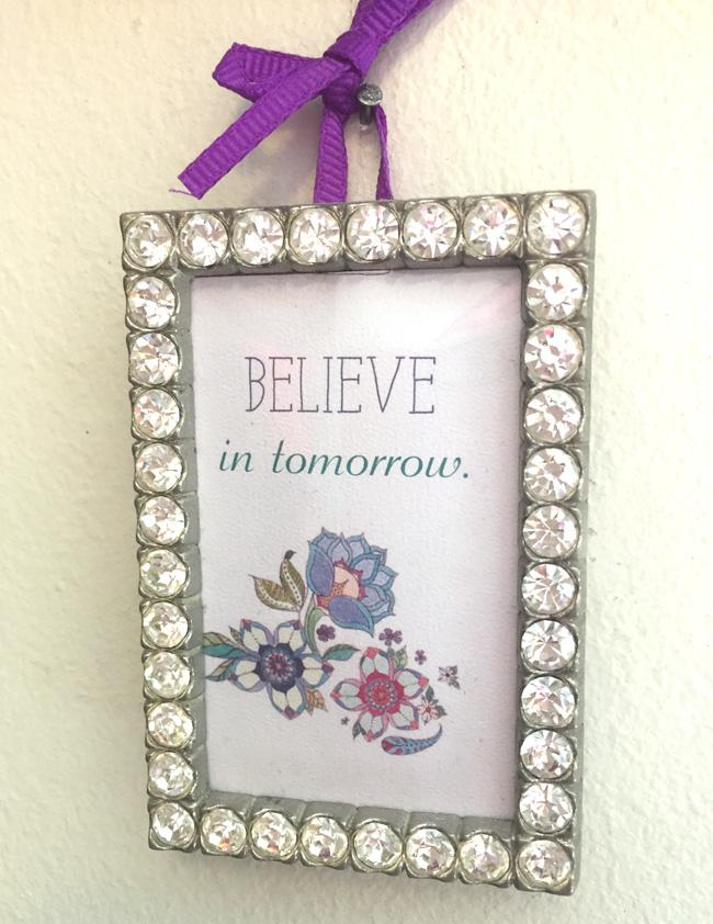 believe in tomorrow