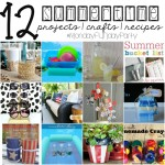 12 summertime projects, crafts, recipes