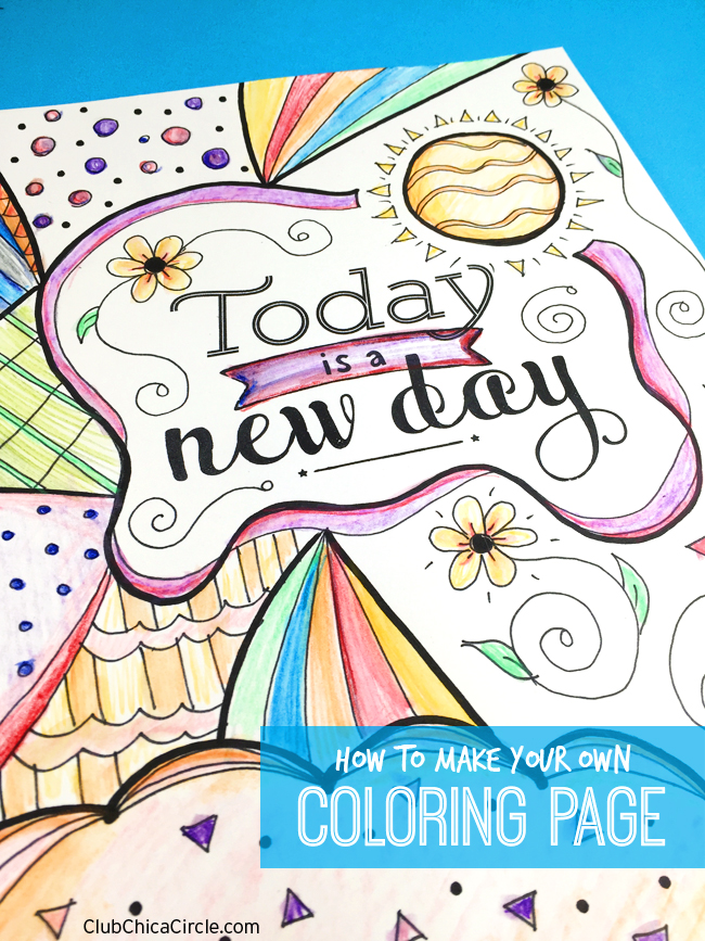 How to Make Your Own Inspirational Coloring Page | Club Chica ...