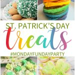 8 Great St. Patrick's Day Recipe Treat Ideas #MondayFundayParty