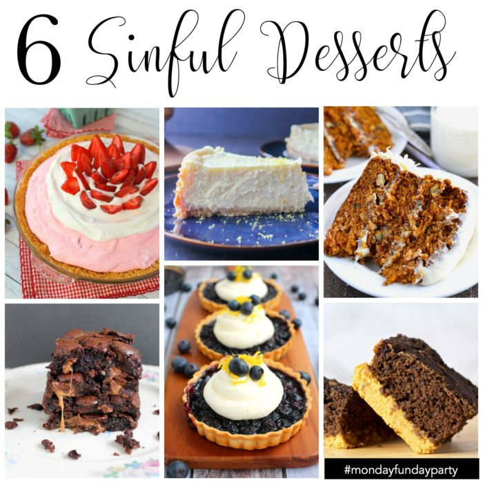 6-simply sinful-dessert recipe ideas #MondayFundayParty