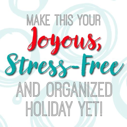 Make This Your Most Stress-Free Holiday