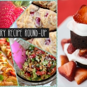 For the Love of Strawberries - Recipe Round-up