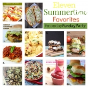 11 Summertime Favorite Recipe Ideas #MondayFundayParty