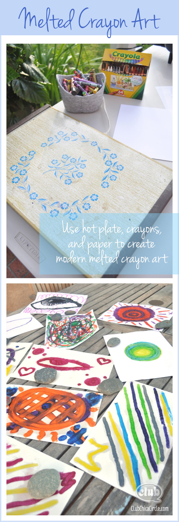 Melted Crayon Art with Kids @clubchicacircle