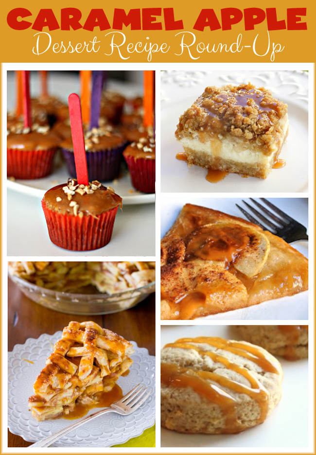 Caramel Apple Dessert Recipe Round Up @clubchicacircle