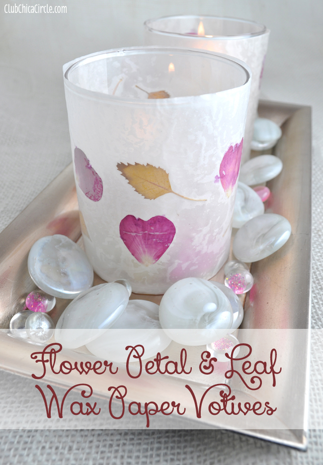 Fall Craft Ideas Flower Petal and Leaf Votives