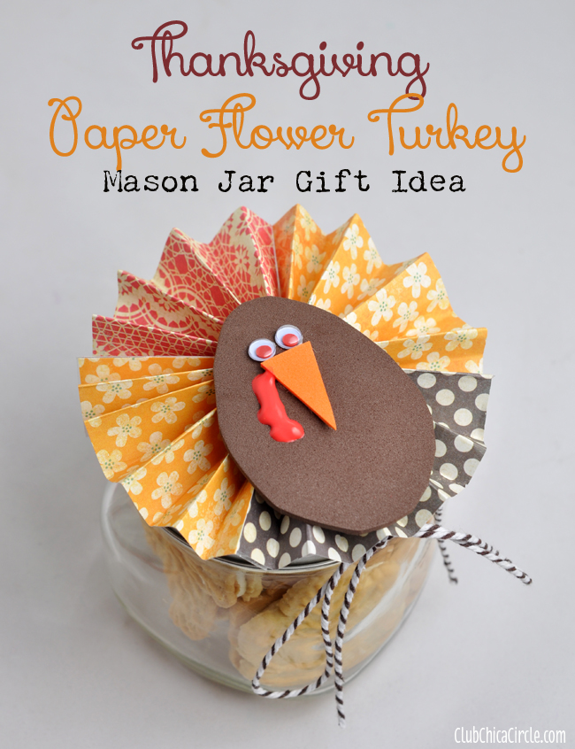 thanksgiving craft gift ideas thanksgiving paper flower jar gift idea 5553