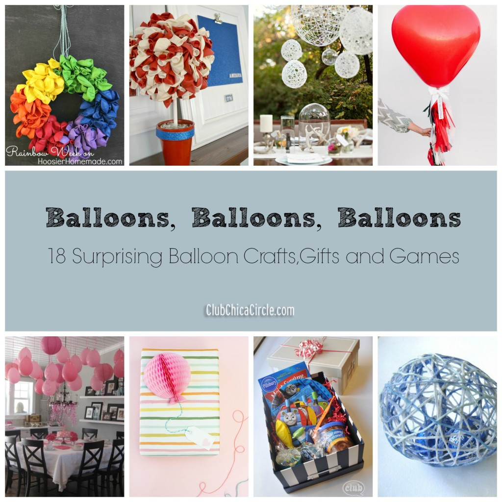 18 Surprising Balloon Crafts, Gifts and Games