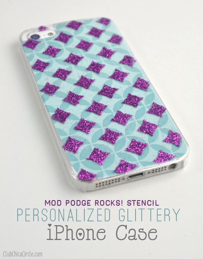 Glitter Mod Podge Stenciled Personalized iPhone case craft