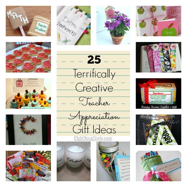 Classroom Ideas By Teachers For Teachers ~ Terrifically creative teacher appreciation gift ideas