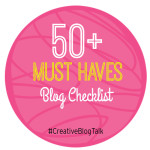 50+ Must Haves Blog Checklist