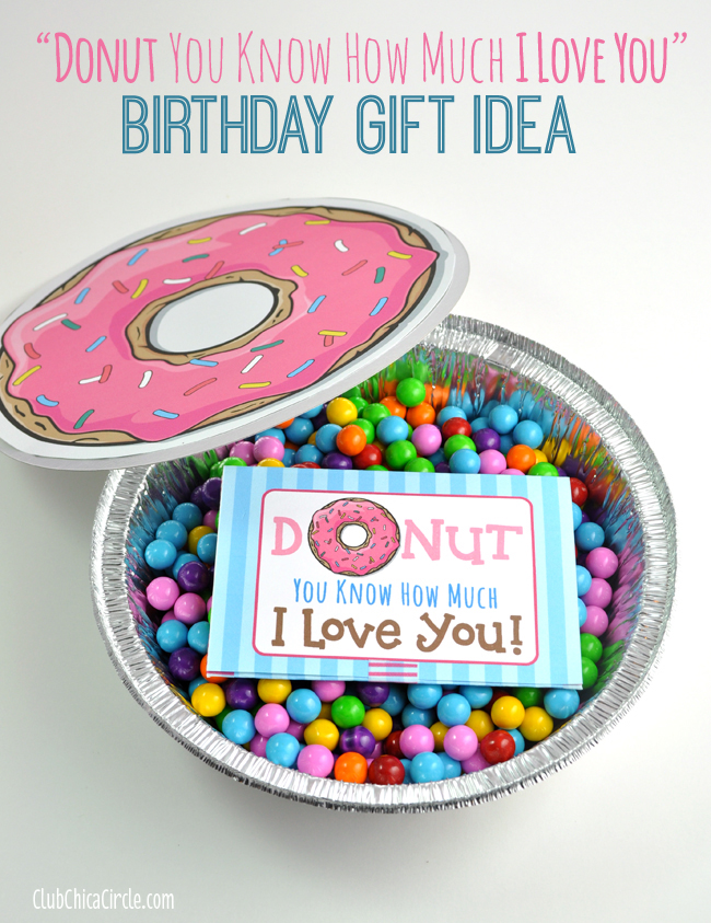 Cute Donut Quote Gift Card Printable And Homemade Birthday Idea