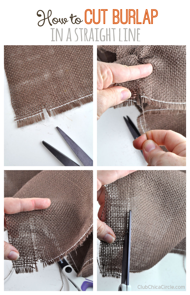 How to Cut Burlap in a Straight Line