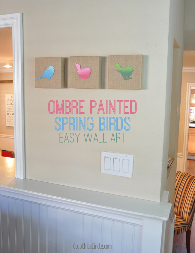 Ombre Painted Spring Birds Easy Wall Art DIY & Pretty Ombre Painted Spring Birds Wall Art DIY