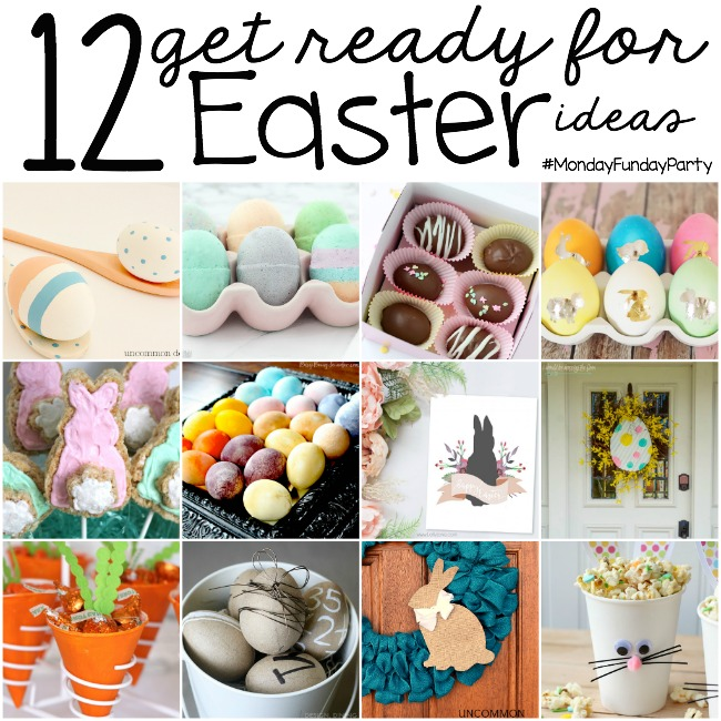 12 Easter Craft and Recipe Ideas #MondayFundayParty